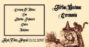 Tertiae Decimae Ceremonia (13. 12. 2019, Poprad, Rock Fabrick) @ Rock Fabrick